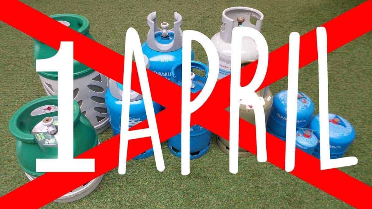 1 april: Zo had je kunnen weten dat gasflessen mogen blijven