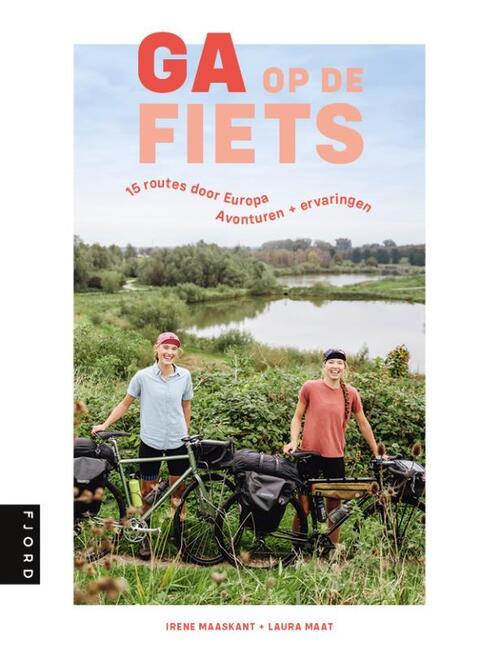 Ga op de fiets - Irene Maaskant, Laura Maat - Paperback (9789083014845)